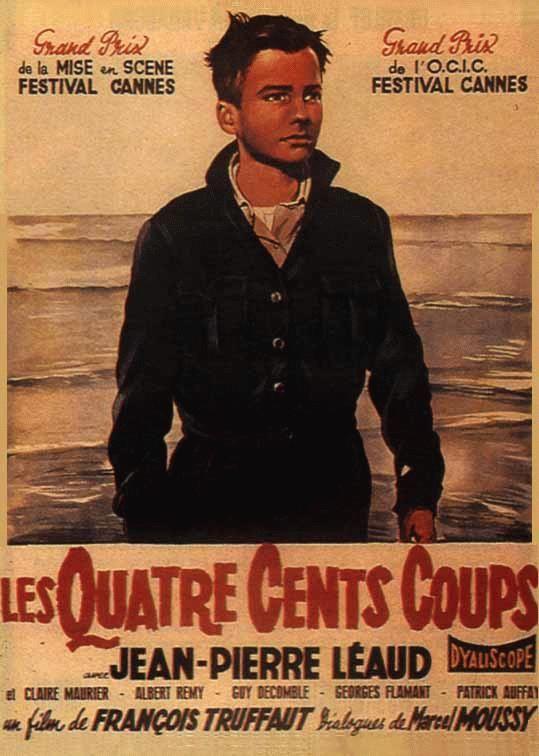 Coll ge au cinema 77 les quatre cents coups fran ois truffaut - Les 400 coups de francois truffaut ...